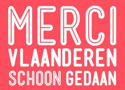merci Vlaanderen, schoon gedaan